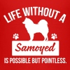Dog shirt: Life without a Samoyed is pointless - Koszulka młodzieżowa Premium