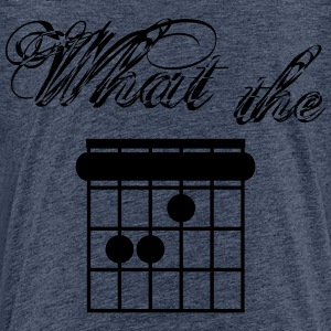 What the F-Chord - Teenager Premium T-Shirt