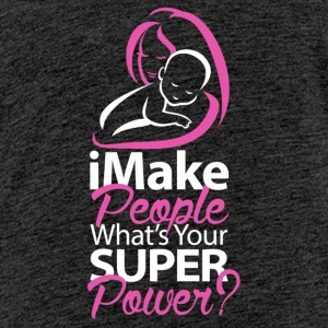 Super Power - Mom - Teenage Premium T-Shirt