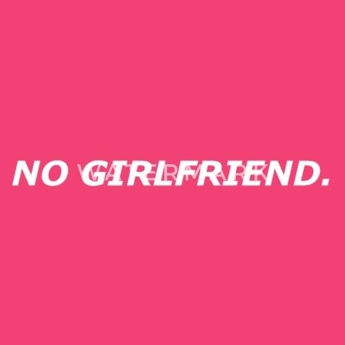keine freundin