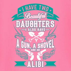 Two beautiful daughters a gun a shovel an alibi