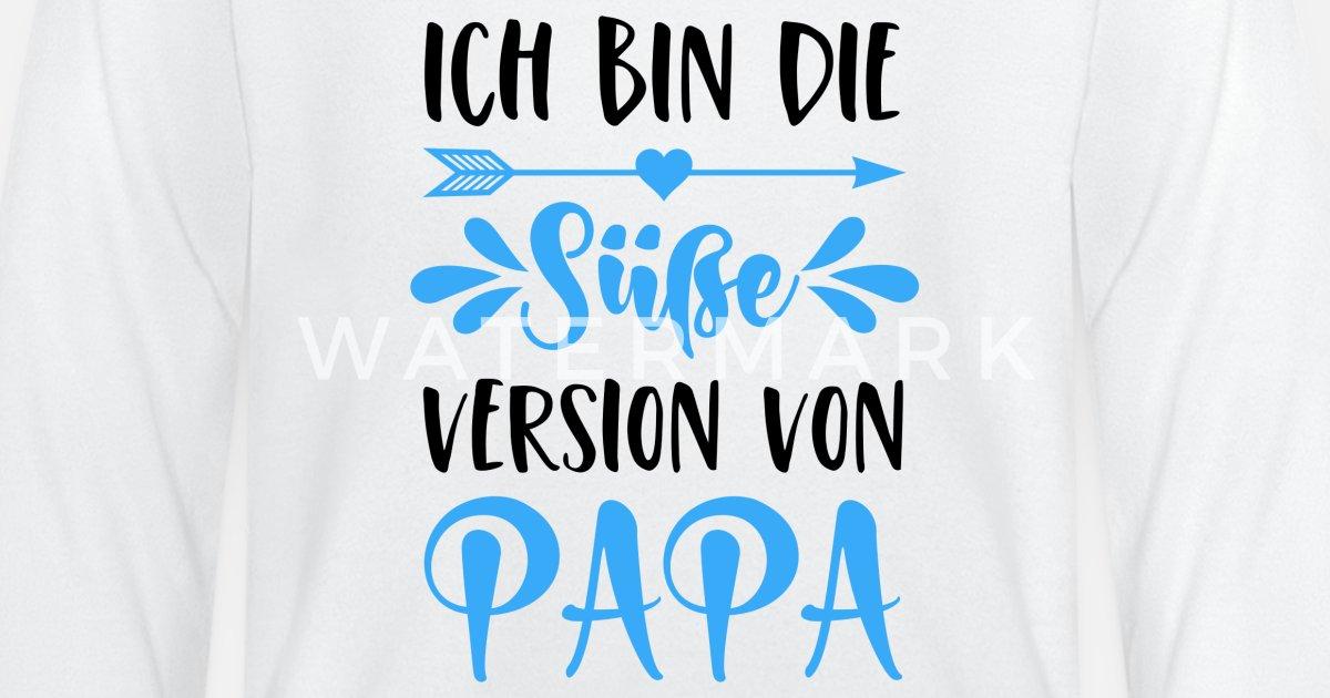 Baby T-Shirt Langarm Ich Bin die s/ü/ße Version von Papa Spr/üche Baby
