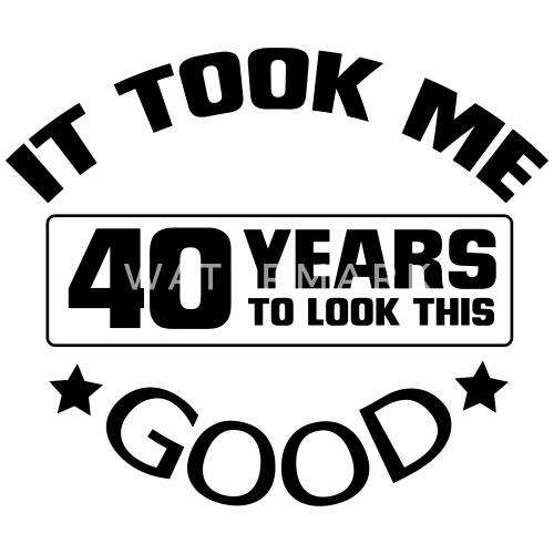 Magnifiek 40 JAAR JONG (VERJAARDAG SHIRT!) van Funkmaster   Spreadshirt #CD39