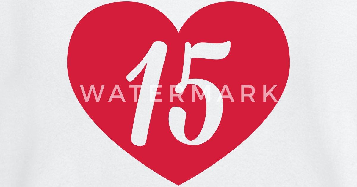 15 Geburtstag Herz Von Shirtrecycler Spreadshirt