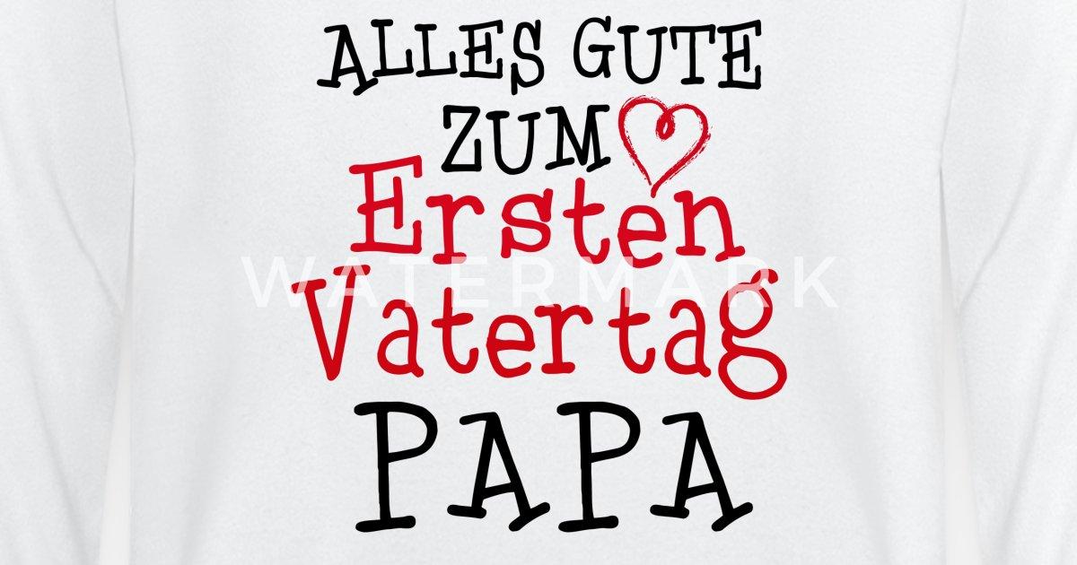 Alles Gute Zum Ersten Vatertag Papa Baby Langarmshirt Spreadshirt