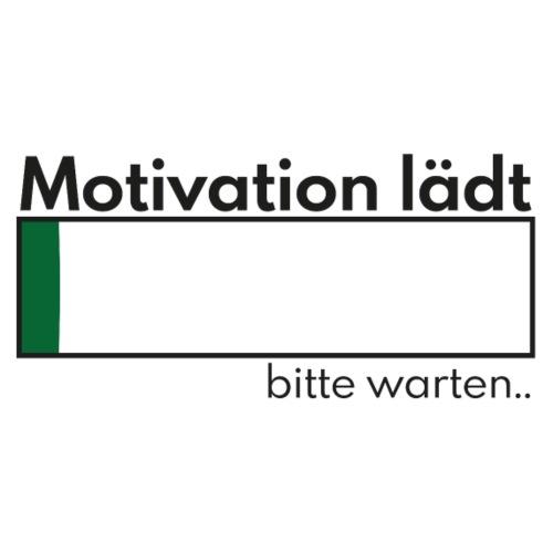 Motivation Lädt Lustiger Spruch Geschenkidee V8 Von Spreadshirt