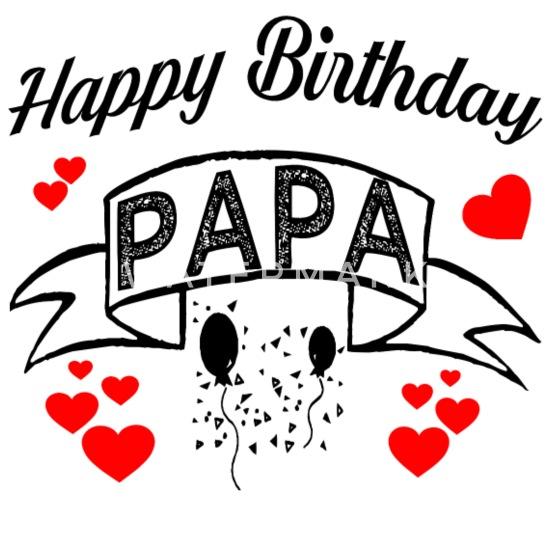 Happy Birthday Papa! Geburtstags Glückwunsch Papa Baby