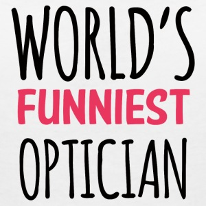 Optician: World's Funniest Optician - Women's Organic V-Neck T-Shirt by Stanley & Stella