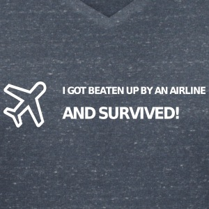 I got beaten up by an airline and survived! - Frauen T-Shirt mit V-Ausschnitt