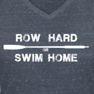row hard or swim home (white)