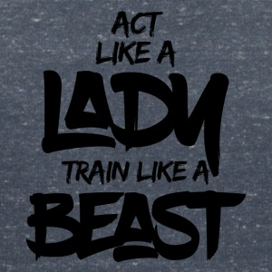 ACT LIKE A LADY TRAIN LIKE A BEAST - Women's Organic V-Neck T-Shirt by Stanley & Stella