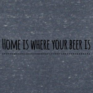 home is where your beer is - Frauen T-Shirt mit V-Ausschnitt