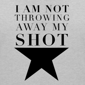 Hamilton I am Not Throwing Away My Shot - Women's V-Neck T-Shirt