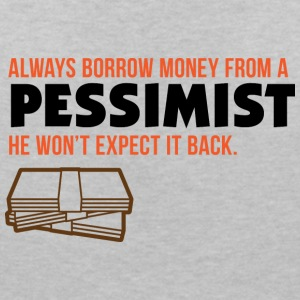 One Should Borrow Money From Pessimists! - Women's Organic V-Neck T-Shirt by Stanley & Stella