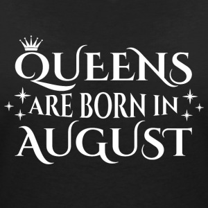 Queens are born in August - Women's Organic V-Neck T-Shirt by Stanley & Stella
