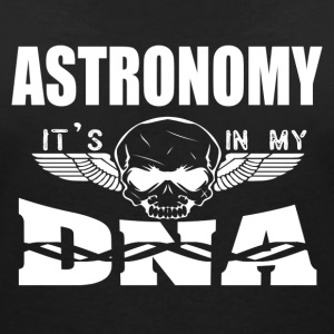 ASTRONOMY - It's in my DNA - Women's Organic V-Neck T-Shirt by Stanley & Stella