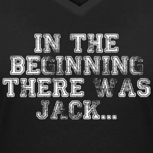 In The Beginning There Was Jack ... - Women's Organic V-Neck T-Shirt by Stanley & Stella