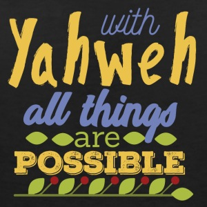 With Yahwe All Things are Possible - Women's V-Neck T-Shirt