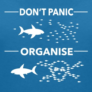 dont panic organise - Women's Organic V-Neck T-Shirt by Stanley & Stella