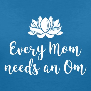 Every Mom needs an Om - Women's Organic V-Neck T-Shirt by Stanley & Stella