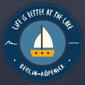 LIFE IS BETTER AT THE LAKE | Koepenick - Women's V-Neck T-Shirt