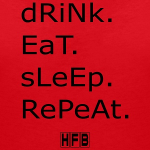 Drink. Eat. Sleep. Repeat. - Women's V-Neck T-Shirt