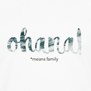 Ohana means family - Men's Premium Longsleeve Shirt