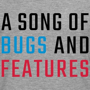 A Song of Bugs and Features - Men's Premium Longsleeve Shirt