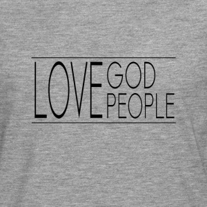 Love God Love People - Men's Premium Longsleeve Shirt