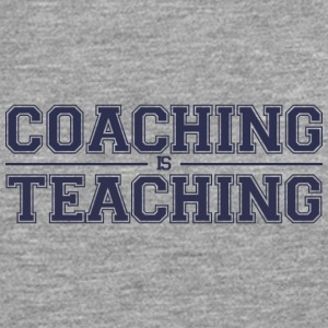 Coach / Trainer: Coaching Is Teaching - Men's Premium Longsleeve Shirt