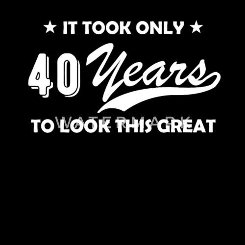 40 Jahre Runder Geburtstag Lustig Geschenk Vierzig Manner Premium