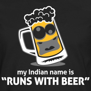 My Indian Name Is Runs With Beer! - Men's Premium Longsleeve Shirt
