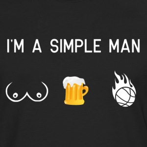 I'm a simple man - bosom basketball - Men's Premium Longsleeve Shirt