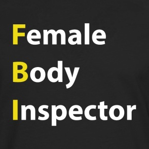 Female Body Inspector - Men's Premium Longsleeve Shirt