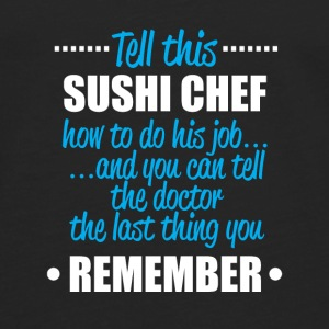tell this sushi chef - Men's Premium Longsleeve Shirt