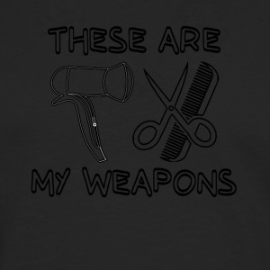 These are the weapons of a hairdresser - Men's Premium Longsleeve Shirt