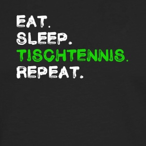 Eat Sleep Tischtennis Repeat Shirt - Männer Premium Langarmshirt