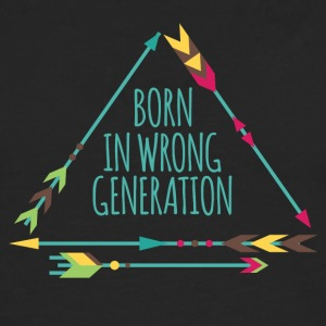 Hippie / Hippies: Born in wrong generation - Men's Premium Longsleeve Shirt