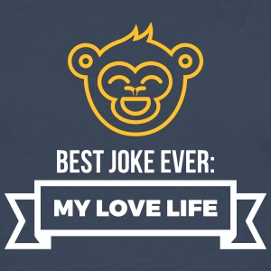 Best Joke All Time: My Love Life - T-shirt manches longues Premium Homme