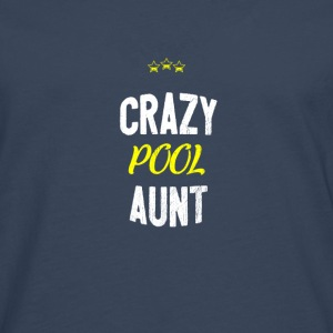 Distressed - CRAZY POOL AUNT - Men's Premium Longsleeve Shirt