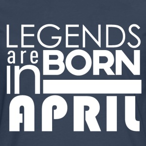 Legends are born in April - Men's Premium Longsleeve Shirt