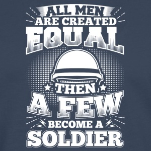 Funny Soldier Army Shirt All Men Equal - Men's Premium Longsleeve Shirt