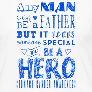Stomach Cancer Awareness! Father is a Hero!