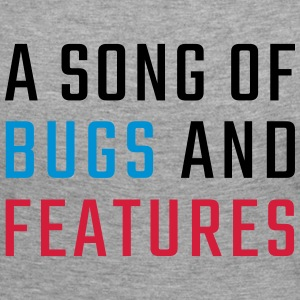 A Song of Bugs and Features - Women's Premium Longsleeve Shirt