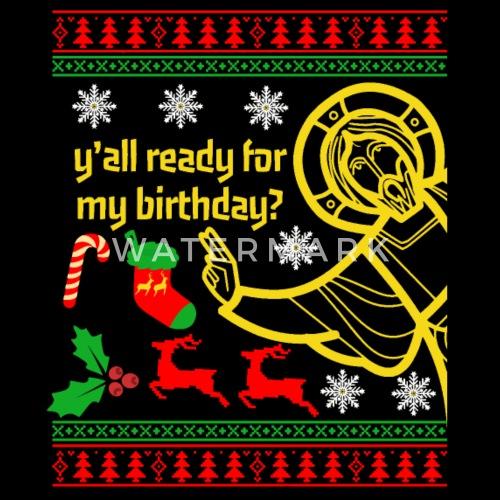 Ulgy Christmas Jesus Geburtstag Weihnachten Von Dvis Spreadshirt