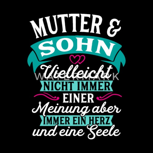 Mutter Sohn Seele Geschenk Geburtstag Von Spreadshirt