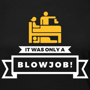 It Was Just A Blowjob! - Women's Premium Longsleeve Shirt