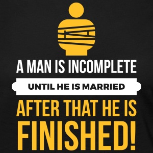 A Man Is Incomplete Until He Is Married - Women's Premium Longsleeve Shirt