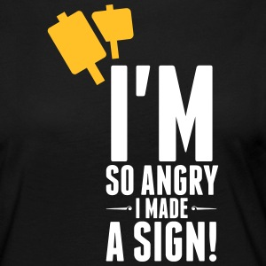 I'm So Angry, I Made A Sign! - Women's Premium Longsleeve Shirt