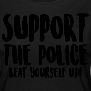 Support the police - Beat yourself up! - Women's Premium Longsleeve Shirt